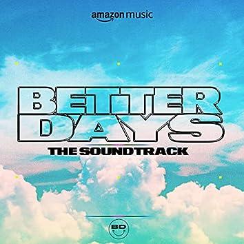 Better Days: The Soundtrack