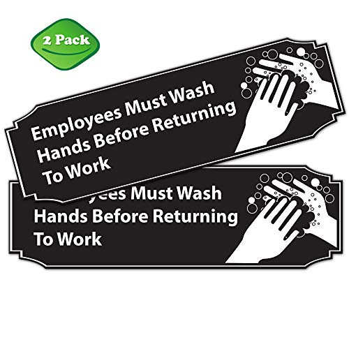 Employees Must Wash Hands Before Returning to Work Sign Black and White -