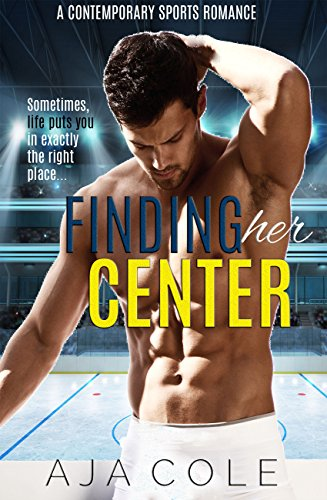 Finding Her Center: A Hockey Romance