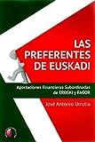 Las preferentes de Euskadi: Aportaciones financieras subordinadas de Eroski y Fagor (Ensayo)