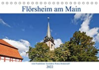 Floersheim am Main vom Frankfurter Taxifahrer Petrus Bodenstaff (Tischkalender 2022 DIN A5 quer): Floersheim idyllisch am Main nicht weit weg von Frankfurt am Main (Monatskalender, 14 Seiten )
