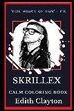 Skrillex Calm Coloring Book (Skrillex Calm Coloring Books)