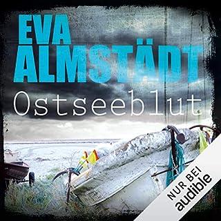 Ostseeblut     Pia Korittki 6              Autor:                                                                                                                                 Eva Almstädt                               Sprecher:                                                                                                                                 Anne Moll                      Spieldauer: 9 Std. und 39 Min.     806 Bewertungen     Gesamt 4,6