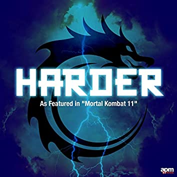 """Harder (As Featured in """"Mortal Kombat 11"""")"""