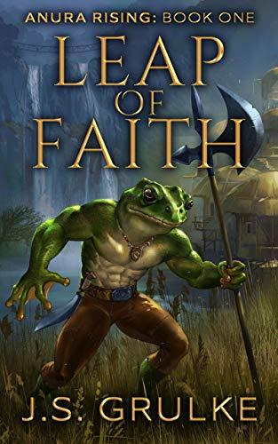 Leap of Faith (Anura Rising: Book One): A Kingdom Building Fantasy Litrpg Series (English Edition)