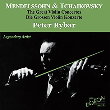 Mendelssohn & Tchaikovsky: The Great Violin Concertos