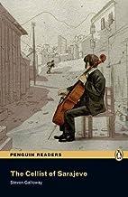The Cellist of Sarajevo: Level 3 (Penguin Readers (Graded Readers)) by Pearson Longman
