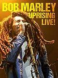 Bob Marley - Uprising Live!