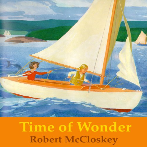 Time of Wonder                   By:                                                                                                                                 Robert McCloskey                               Narrated by:                                                                                                                                 Owen Jordan                      Length: 16 mins     2 ratings     Overall 5.0