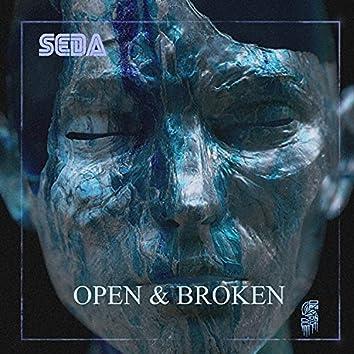 Open & Broken