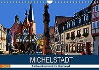 Michelstadt - Fachwerkromantik im Odenwald (Wandkalender 2022 DIN A4 quer): Spaziergang durch die romantische Stadt im Odenwald (Monatskalender, 14 Seiten )