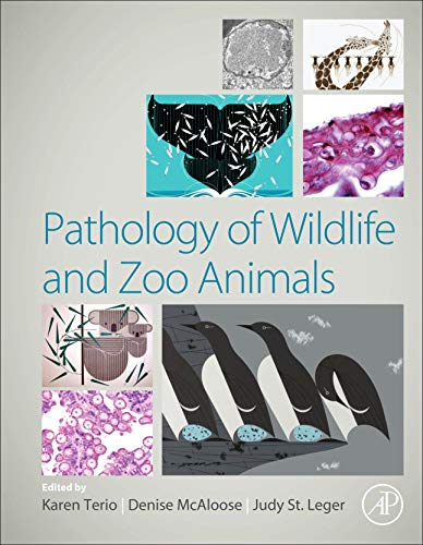 Pathology of Wildlife and Zoo Animals
