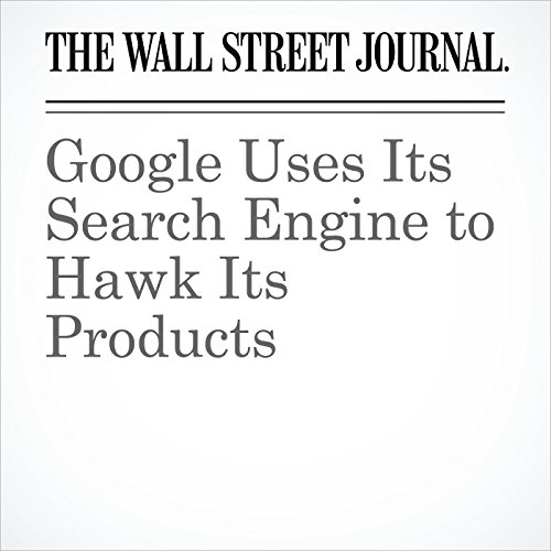 Google Uses Its Search Engine to Hawk Its Products copertina