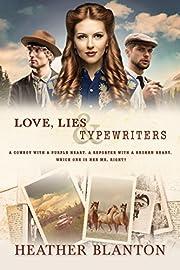 Love, Lies, & Typewriters: A Christian Historical Western Romance