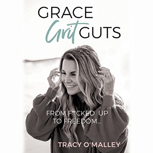Grace, Grit, Guts audiobook cover art