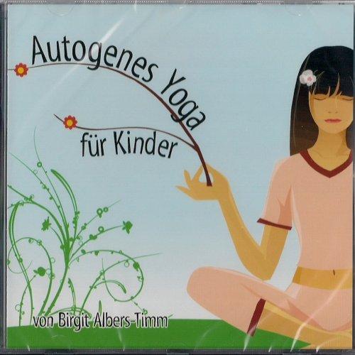 Autogenes Yoga Fuer Kinder