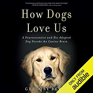 How Dogs Love Us audiobook cover art
