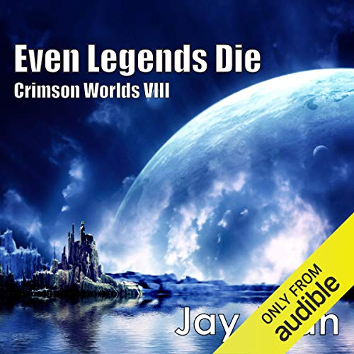 Even Legends Die audiobook cover art