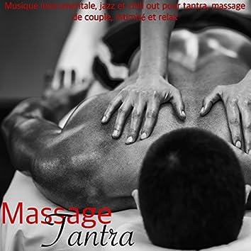 Massage Tantra – Musique instrumentale, jazz et chill out pour tantra, massage de couple, intimité et relax