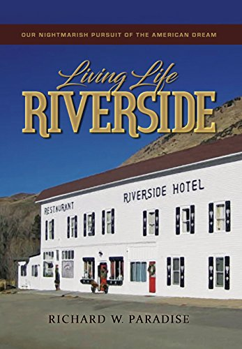 Living Life Riverside: Our Nightmarish Pursuit of the American Dream