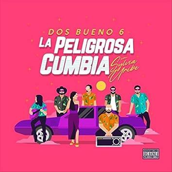 La Peligrosa Cumbia (feat. Sylvia Uribe)