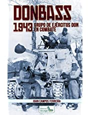 Donbass, 1943: Grupo de Ejércitos Don en combate