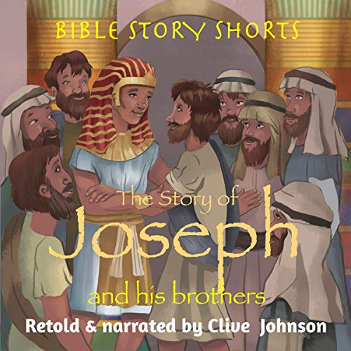 The Story of Joseph and His Brothers audiobook cover art