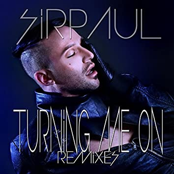 Turning Me on (Remixes)
