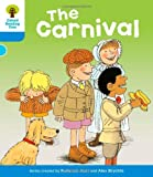 Oxford Reading Tree: Level 3: More Stories B: The Carnival