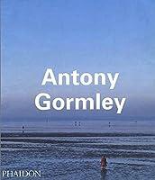 Antony Gormley (Phaidon Contemporary Artist Series)