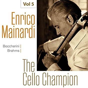Enrico Mainardi - The Cello Champion, Vol. 5