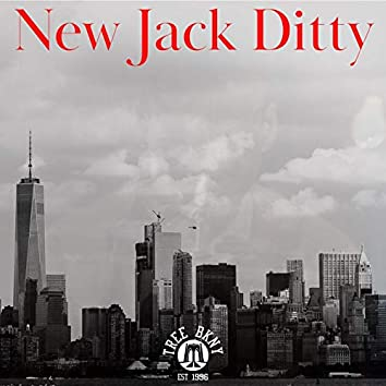 New Jack Ditty