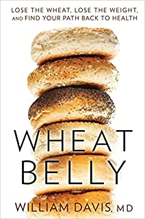 Wheat Belly: Lose the Wheat, Lose the Weight, and Find Your Path Back To Health (1443412732)   Amazon price tracker / tracking, Amazon price history charts, Amazon price watches, Amazon price drop alerts