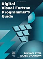 Digital Visual Fortran Programmer's Guide (HP Technologies)