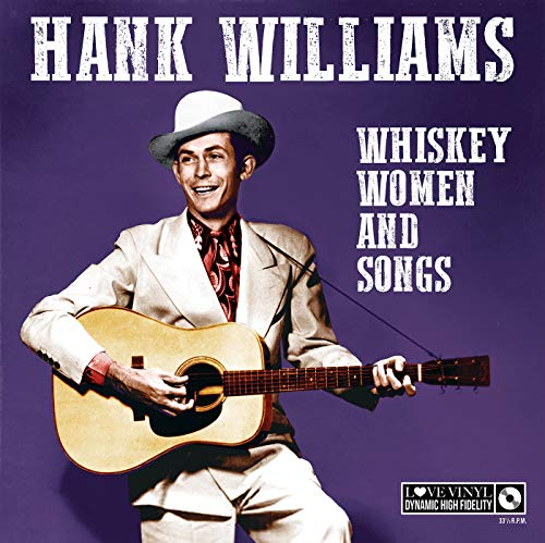 HANK WILLIAMS - Whisky Women And Songs (1 LP)