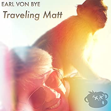 Traveling Matt