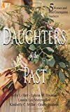 Daughters of the Past: A Historical Fiction Anthology