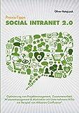 Praxis-Tipps Social Intranet 2.0: Optimierung von Projektmanagement