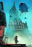 Mortal Engines (Tome 2-L'or du prédateur)