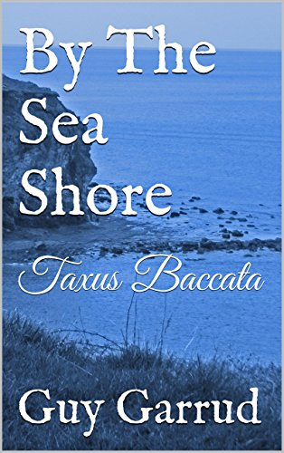 By The Sea Shore: Taxus Baccata (Garrud's Ghost Stories Book 3) (English Edition)