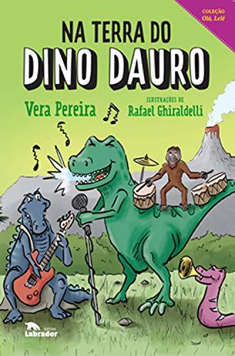 Na terra do Dino Dauro (Coleção Olá, Lelê)