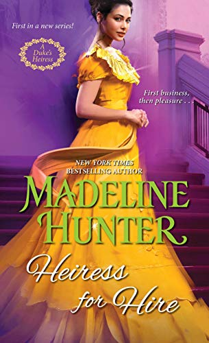 Compare Textbook Prices for Heiress for Hire A Duke's Heiress Romance  ISBN 9781420149975 by Hunter, Madeline
