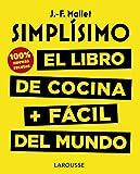 Simplísimo. El libro de cocina + fácil del mundo. 100% recetas nuevas