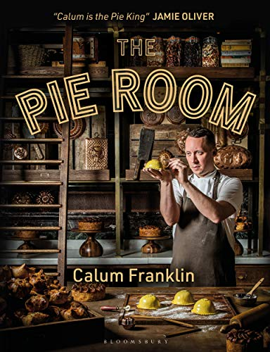 The Pie Room: 80 achievable and show-stopping pies and sides for pie lovers everywhere (English Edition)