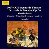 Novak: Serenade In F Major / Serenade In D Major, Op. 36