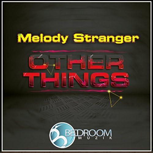 Melody Stranger