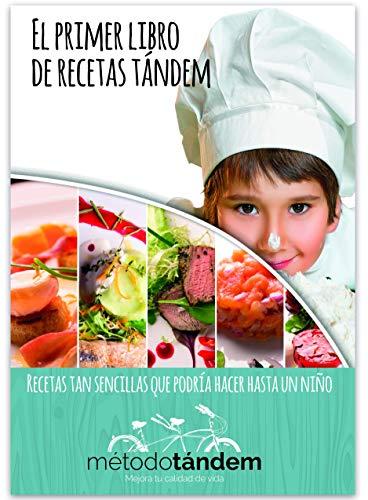 El primer libro de recetas tándem: Recetas tan sencillas que podría hacer...