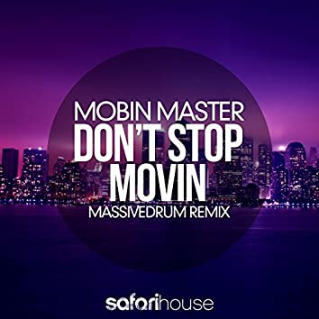 Don't Stop Movin (Massivedrum Remix)