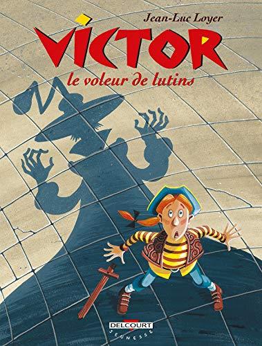 Victor T01: Le Voleur de lutins