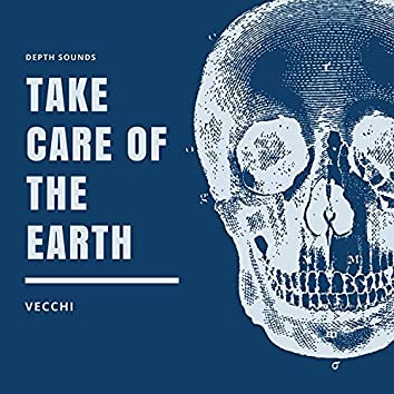Take Care Of The Earth